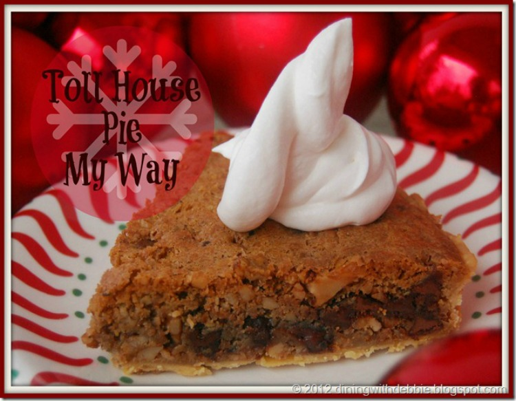 Merry Merry Munchies 5: Toll House Pie My Way
