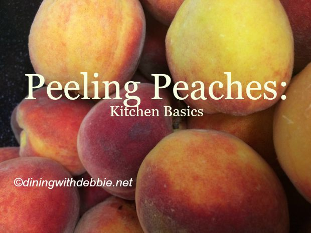 Peeling Peaches {Kitchen Basics}