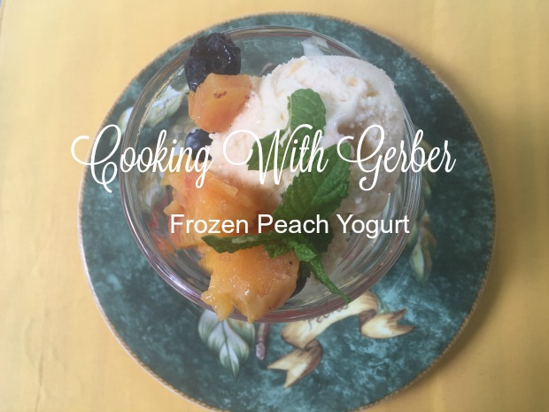 Frozen Peach Yogurt {Cooking With Gerber}