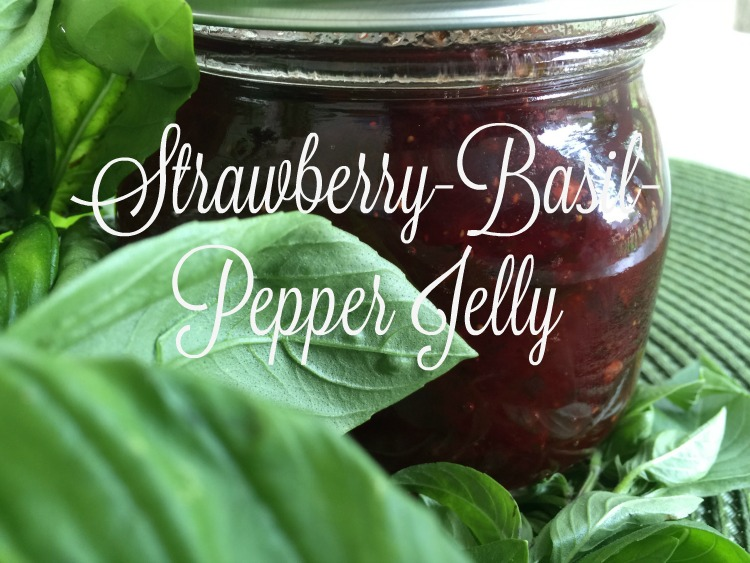 Preserving Spring: Strawberry-Basil-Pepper Jelly