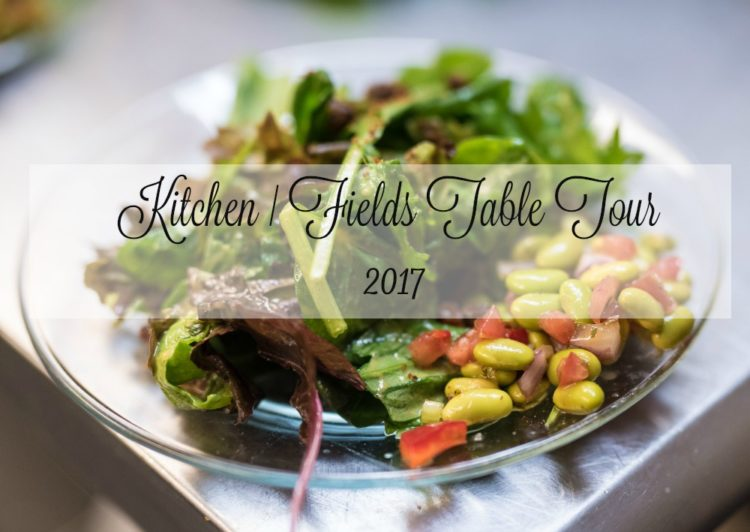 Kitchen | Fields Table Tour 2016-17