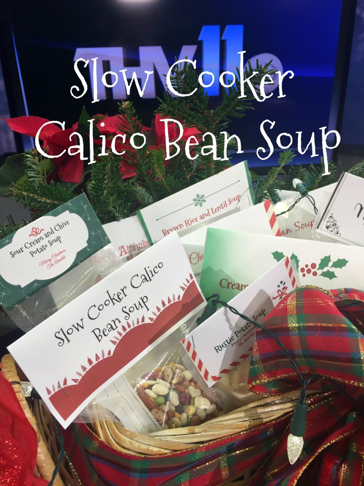 Gifts From the Kitchen: Slow Cooker Calico Bean Soup