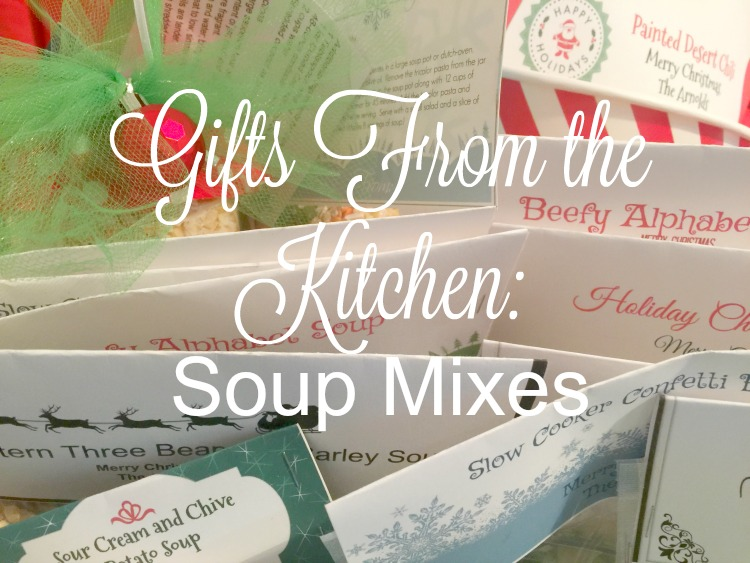 Gifts From the Kitchen: Soup Mixes