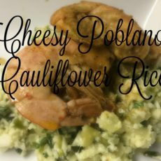 Cheesy Poblano Cauliflower Rice with BBQ Shrimp