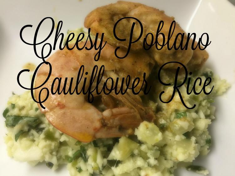 Cheesy Poblano Cauliflower Rice with BBQ Shrimp via diningwithdebbie.net
