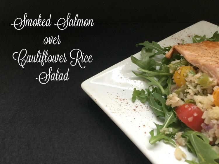 Smoked Salmon over Cauliflower Rice Salad {Low Carb}