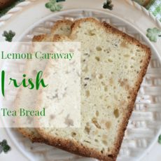 Lemon Caraway Irish Tea Bread diningwithdebbie.net