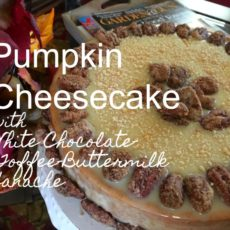 Pumpkin Cheesecake with White Chocolate-Toffee-Buttermilk Ganache