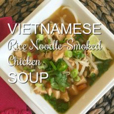 Vietnamese Rice Noodle Smoked Chicken Soup via diningwithdebbie.net