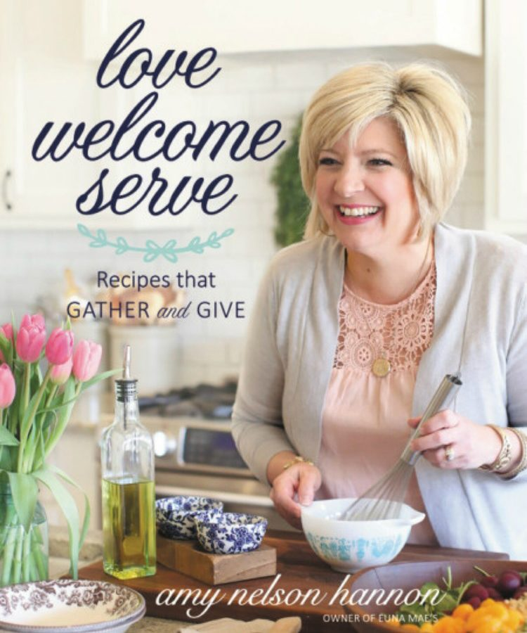 Love Welcome Serve Cookbook by Amy Nelson Hannon a review by diningwithdebbie.net