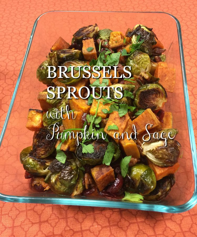 Brussels Sprouts with Pumpkin and Sage via diningwithdebbie.net