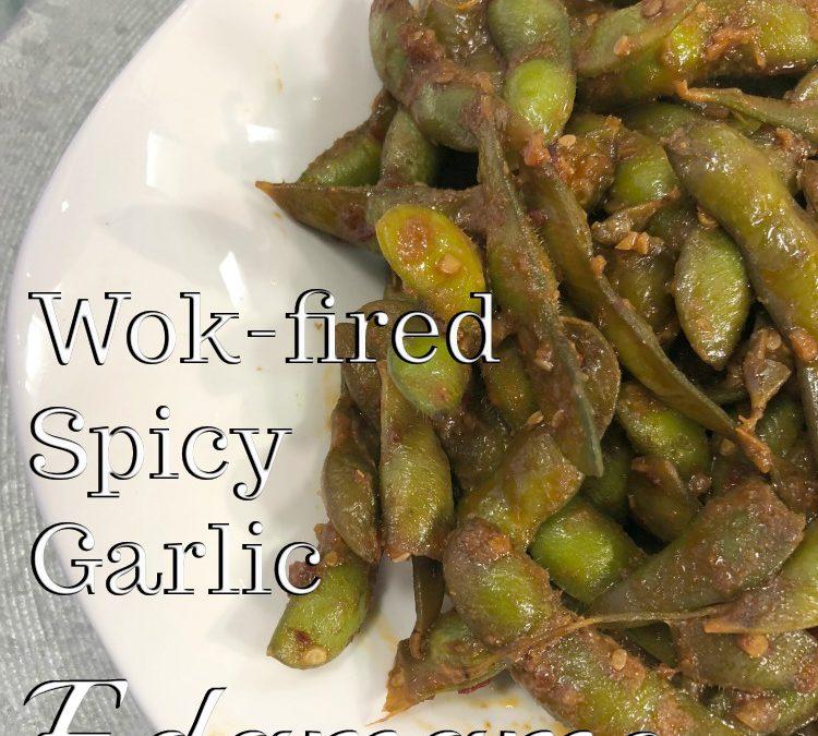Wok Fired Spicy Garlic Edamame